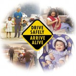 Drive safely - Arrive alive
